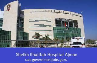 Sheikh Khalifah Hospital Ajman Careers Sheikh Khalifah Hospital